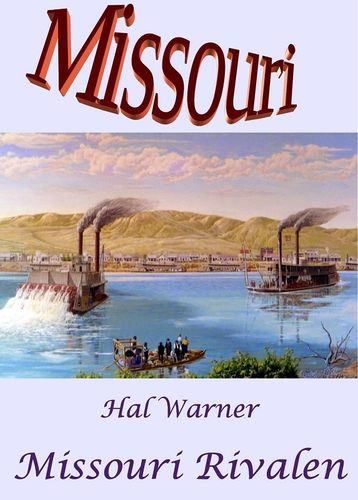 Missouri Rivalen: Missouri - Band 29